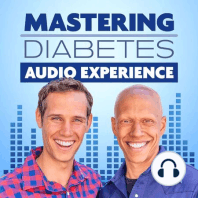 Welcome to The Mastering Diabetes Audio Experience! — E01: We are very excited to launch the Mastering Diabe…