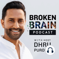 #14: My Personal Journey to Fixing My Brain with Dr. Mark Hyman