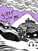 What is Sleep With Me Podcast?