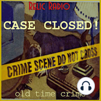 Philip Marlowe and Stand By For Crime: This week, we begin with The Adventures Of Philip Marlowe with Rushton Hickory, his story from September 10, 1949. That's followed by The Black Hand from Stand By For Crime. That episode aired sometime in 1953. Download CaseClosed626