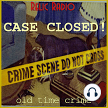 Philip Marlowe and Rogue's Gallery: The Adventures Of Philip Marlowe opens this week's Case Closed with his story, The Covered Bridge. That episode was originally broadcast January 14, 1950. Then it's Rogue's Gallery withThe Impossible Murder, his story from May 16, 194