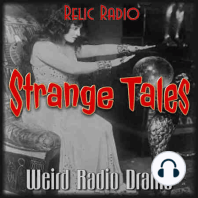 The Wooden Ghost by The Weird Circle: The Weird Circle is featured on this week's Strange Tales. We hear The Wooden Ghost, their story from October 20, 1944. Download StrangeTales375