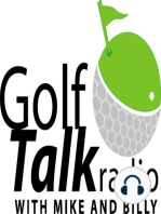 Golf Talk Radio with Mike & Billy - 1.25.14 Billy's Golf History, Listener Emails, Where are they now? & 15 inch golf holes - Hour 1