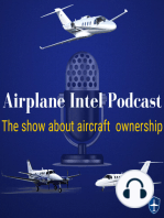 052 - Owning an Experimental Airplane | Airplane Intel Podcast | Aviation Podcast