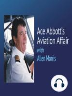 Ace Abbott's Aviation Affair – THE YOUTHFUL EXUBERANCE OF AN ASPIRING PILOT