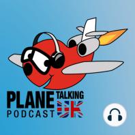 Episode 262 - Pratt and Windy Engines: Plane Talking UK Podcast Episode 262 Aviation News Radio Show with Carlos, Nev, Armando and Matt