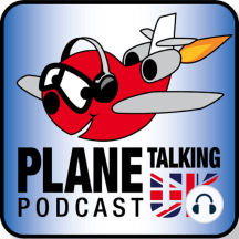 Episode 227 - The Power of the Dirty Socks: Plane Talking UK Podcast Episode 227 Aviation News Radio Show with Carlos, Nev and Matt