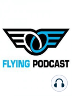 Episode 19 - Flying Hang Gliders and Paragliders