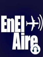 Programa EnElAire Radio 19 de julio de 2018 desde Farnborough