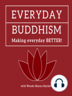 Everyday Buddhism 6 - Got Intention? AKA How to Be Less of a Jerk