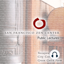 Inhale The Breeze Of Kindness: Public lectures given at San Francisco Zen Center