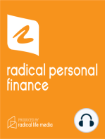Introduction to the Radical Personal Finance Podcast – The [New] First Episode – RPF0011