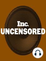 Inc Uncensored Ep. 19