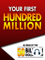 Your First Hundred Million | Episode 6 Part 1