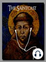 SaintCast #120, Bishop Larry Silva on Fr. Damien of Molokai, St. Bede and Dante, Pedro Calunsod, audio feedback +1.312.235.2278