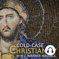 Who Did Jesus Claim to Be?: Cold Case Christianity Podcast