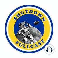 Shutdown Fullcast 4.32: Week One Reviewed, or SEC TRASH