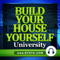 Owner Builder Interview with Chris and Shacuna Jones, Part 2— BYHYU 019: In this week's episode, we'll hear the final part of an interview I did with owner builders Chris and Shacuna Jones. I spoke with them recently about them building their new home. They acted as the general contractor and have some great...