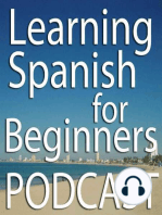 How to Pronounce the Letter A in Spanish (Podcast) – LSFB 011
