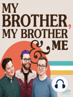 My Brother, My Brother and Me 31