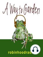 A Way to Garden with Margaret Roach – Aug 20, 2018 – Ellen Blackstone of BirdNote on the Diets of Birds