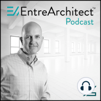 EA197: Finding Your Purpose in the Profession of Architecture with Michael Bernard [Podcast]