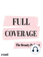 Full Coverage x Breaking Beauty = PODFAM!