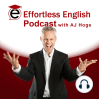 Real English Learning | The Effortless English Show: Real English Learning