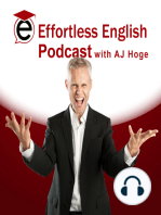 The Effortless English Show, Episode 11