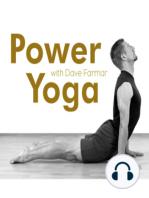 Power Yoga with Dave Farmar (06/08/11)