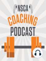 NSCA's Coaching Podcast, Episode 31