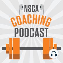 NSCA's Coaching Podcast, Episode 43: Greg Haff