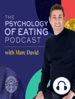 Why Can't I Lose Weight? Spiritual Lessons We Can Learn from Weight- Part 1 with Marc David- Psychology of Eating Podcast