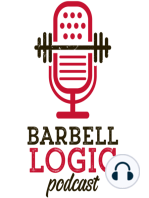 #99 - Barbell Logic Extra