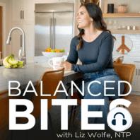 #12: The Balanced Bites Podcast: #12: The Balanced Bites Podcast