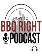Malcom Reed's HowToBBQRight Podcast Episode 4