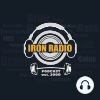 Episode 415 IronRadio - Guest Jorn Trommelen Topic Protein Research