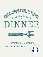 Deconstructing Dinner in our Schools I