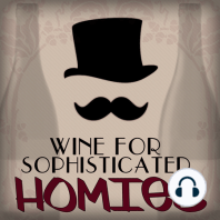 Episode 19: Fizzy Lifting Drinks: On this bubbly episode of Wine for Sophisticated Homies, semi-professional sommeliers Ben Draper and Jason Booth show off some effervescent facts for you and your gang of Homies to get down with. Ever wondered how Champagne is made? Ever...