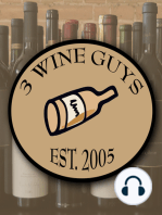 3 Wine Guys - What are We Drinking? Blogcast 35