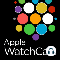 Episode 193 - Paging Dr. Siri!: Video review of 50 Watch OS4 features, Try before you buy at Best Buy, Apple Watch surfing app, Wozniak now loves the Apple Watch, Apple and health records, Happy Birthday from your Apple Watch and Whole Foods watch app goes nighty nighty. Reviews of Timeline, Keeper and Filmic Pro.