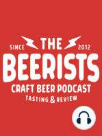 The Beerists 307 - Grant's Hot Sauce Adventure