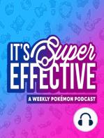 348 Pokémon Sword & Shield, Detective Pikachu, and Mewtwo Strikes Back!