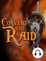 Legion Special Report - Convert to Raid presents