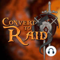 #169 - Convert to Raid: Raiding... Your Garrison???: Treckie guest hosts, Blackrock Foundry preview, patch 6.1 information, summoning a raid boss to your garrison, your questions and more!