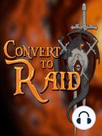 #166 - Convert to Raid