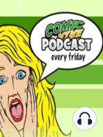 Comic Vine Weekly Podcast 7-18-16