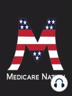 Medicare Advantage Open Enrollment Period is NOW!
