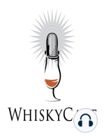 Celebrating 13 Years of WhiskyCast! (Episode 739