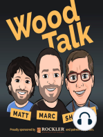 Wood Talk #100 – 100th Episode Celebration